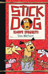 Stick Dog Slurps Spaghetti - Tom Watson - cover
