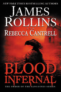 Ebook in inglese Blood Infernal Cantrell, Rebecca , Rollins, James