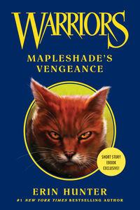 Foto Cover di Mapleshade's Vengeance, Ebook inglese di Erin Hunter, edito da HarperCollins