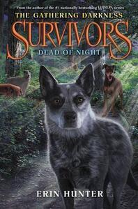 Survivors: The Gathering Darkness #2: Dead of Night - Erin Hunter - cover