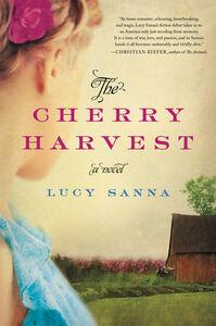 Foto Cover di The Cherry Harvest, Ebook inglese di Lucy Sanna, edito da HarperCollins