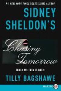 Sidney Sheldon's Chasing Tomorrow - Sidney Sheldon,Tilly Bagshawe - cover