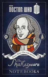 Doctor Who: The Shakespeare Notebooks - Justin Richards - cover