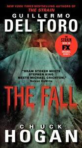 The Fall - Chuck Hogan,Guillermo del Toro - cover
