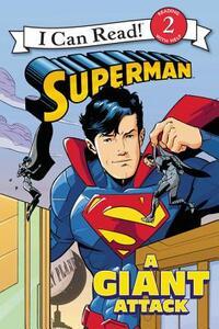 Superman Classic: A Giant Attack - Donald Lemke - cover