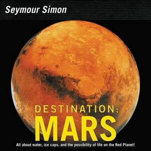 Destination: Mars (Revised Edition) - Seymour Simon - cover
