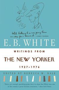 Foto Cover di Writings from the New Yorker 1925-1976, Ebook inglese di E. B. White, edito da HarperCollins