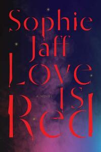 Love Is Red - Sophie Jaff - cover
