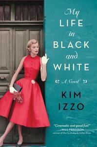 My Life in Black and White - Kim Izzo - cover
