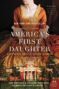 America's First Daughter - Stephanie Dray,Laura Kamoie - cover