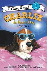 Charlie the Ranch Dog: Rock Star - Ree Drummond - cover