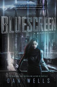 Foto Cover di Bluescreen, Ebook inglese di Dan Wells, edito da HarperCollins