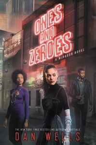 Foto Cover di Ones and Zeroes, Ebook inglese di Dan Wells, edito da HarperCollins