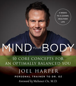 Foto Cover di Mind Your Body, Ebook inglese di Joel Harper, edito da HarperCollins