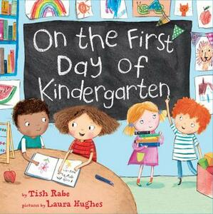 On The First Day Of Kindergarten - Tish Rabe - cover
