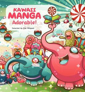 Kawaii Manga: Adorable! - Eva Minguet - cover