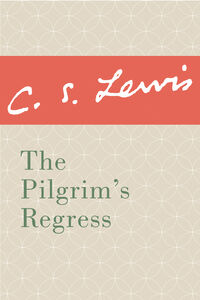 Foto Cover di Pilgrim's Regress, Ebook inglese di C. S. Lewis, edito da HarperCollins