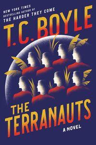 Foto Cover di The Terranauts, Ebook inglese di T.C. Boyle, edito da HarperCollins