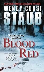 Blood Red: Mundy's Landing Book One - Wendy Corsi Staub - cover