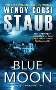Blue Moon - Wendy Corsi Staub - cover