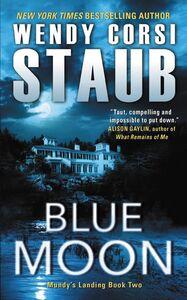 Foto Cover di Blue Moon, Ebook inglese di Wendy Corsi Staub, edito da HarperCollins