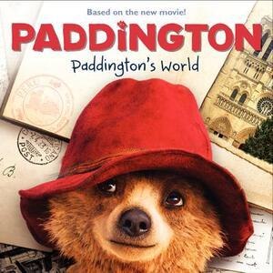 Paddington: Paddington's World - Annie Auerbach,Mandy Archer - cover