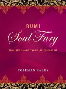 Foto Cover di Rumi: Soul Fury, Ebook inglese di Coleman Barks, edito da HarperCollins
