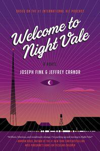 Foto Cover di Welcome to Night Vale, Ebook inglese di Jeffrey Cranor,Joseph Fink, edito da HarperCollins