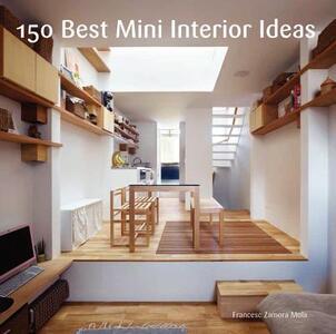 150 Best Mini Interior Ideas - Francesc Zamora - cover