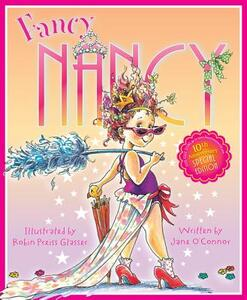 Fancy Nancy 10th Anniversary Edition - Jane O'Connor - cover