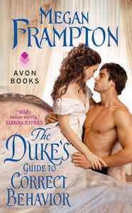 Foto Cover di The Duke's Guide to Correct Behavior, Ebook inglese di Megan Frampton, edito da HarperCollins