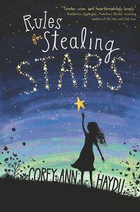Foto Cover di Rules for Stealing Stars, Ebook inglese di Corey Ann Haydu, edito da HarperCollins