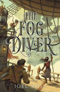 The Fog Diver - Joel Ross - cover