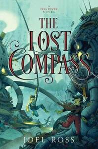 The Lost Compass - Joel Ross - cover