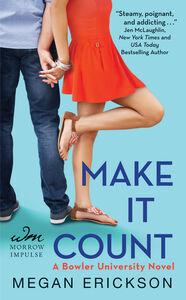 Foto Cover di Make It Count, Ebook inglese di Megan Erickson, edito da HarperCollins