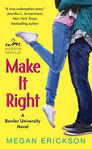 Foto Cover di Make It Right, Ebook inglese di Megan Erickson, edito da HarperCollins