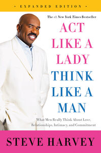 Ebook in inglese Act Like a Lady, Think Like a Man, Expanded Edition Harvey, Steve