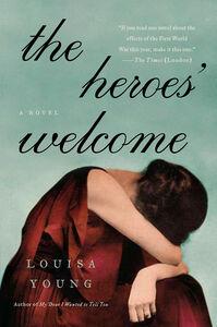Foto Cover di The Heroes' Welcome, Ebook inglese di Louisa Young, edito da HarperCollins