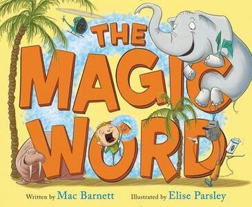 The Magic Word - Mac Barnett - cover