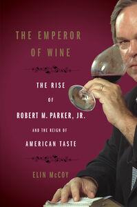 Foto Cover di The Emperor of Wine, Ebook inglese di Elin McCoy, edito da HarperCollins