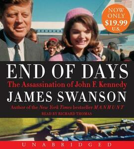 End of Days Unabridged CD - James L. Swanson - cover