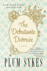 Ebook in inglese Debutante Divorcee Sykes, Plum