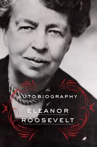 Foto Cover di Autobiography of Eleanor Roosevelt, Ebook inglese di Eleanor Roosevelt, edito da HarperCollins