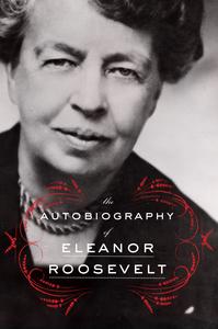 Ebook in inglese Autobiography of Eleanor Roosevelt Roosevelt, Eleanor