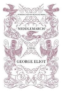 Middlemarch - George Eliot,Francine Prose - cover