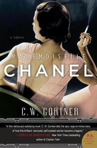 Mademoiselle Chanel: A Novel - C. W. Gortner - cover
