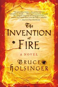 Foto Cover di The Invention of Fire, Ebook inglese di Bruce Holsinger, edito da HarperCollins