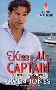 Kiss Me, Captain - Gwen Jones - cover