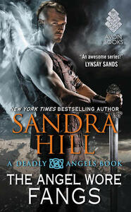 The Angel Wore Fangs: A Deadly Angels Book - Sandra Hill - cover