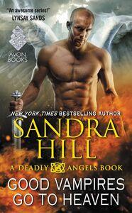 Ebook in inglese Good Vampires Go to Heaven Hill, Sandra